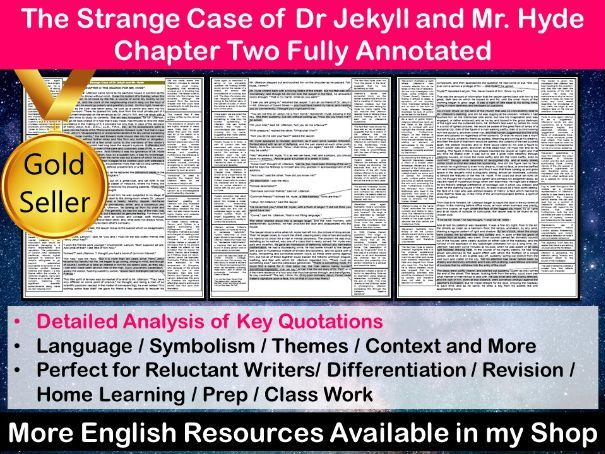 The Strange Case of Dr Jekyll and Mr Hyde Chapter 2 Fully Annotated