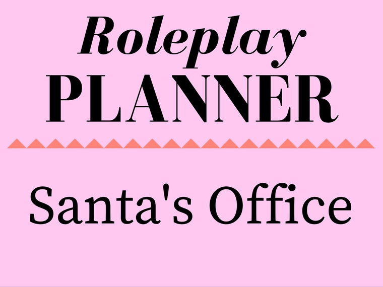 Santa's Office Role Play Storyline Planner