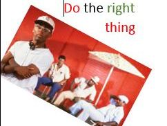 Do The Right Thing Spike Lee  Film Study updated 2020