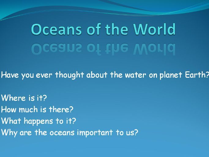 Oceans of the World Powerpoint Presentation KS2
