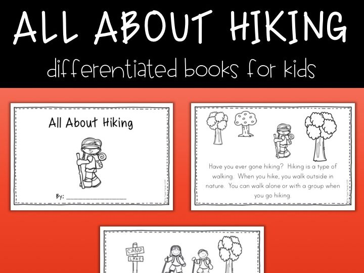 All About Hiking: differentiated emergent reader book
