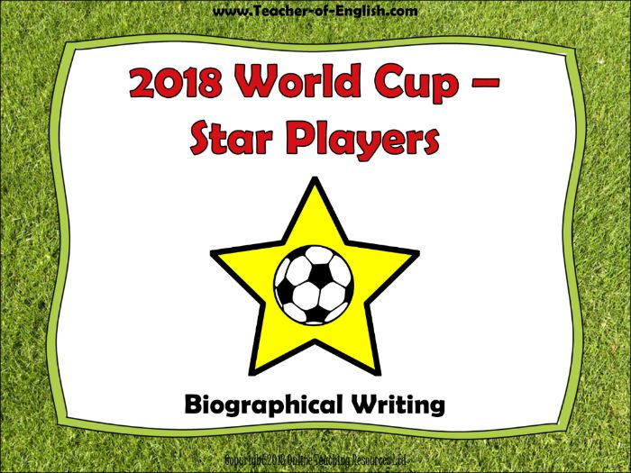 World Cup Stars - Russia 2018 (Biographical Writing)