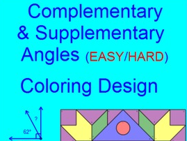 ANGLES - COMPLEMENTARY AND SUPPLEMENTARY COLORING ACTIVITY # 2