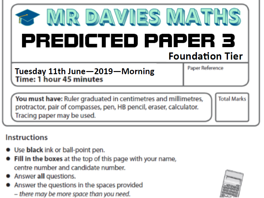 2019 FOUNDATION MATHS Predicted Paper 3 - Edexcel 11th June - With Answers!
