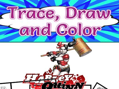 Trace, Draw and Color Harley Quinn