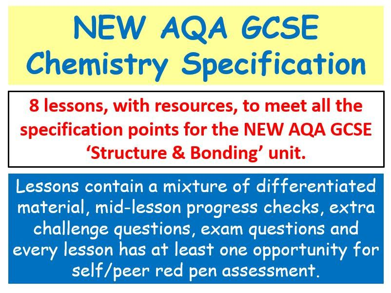 NEW AQA GCSE Chemistry - 'Structure & Bonding' lessons