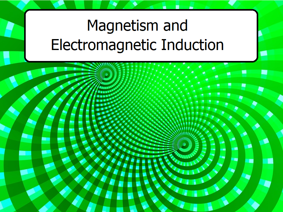iGCSE Magnetism and Electromagnetism (8 PowerPoints / Lessons)