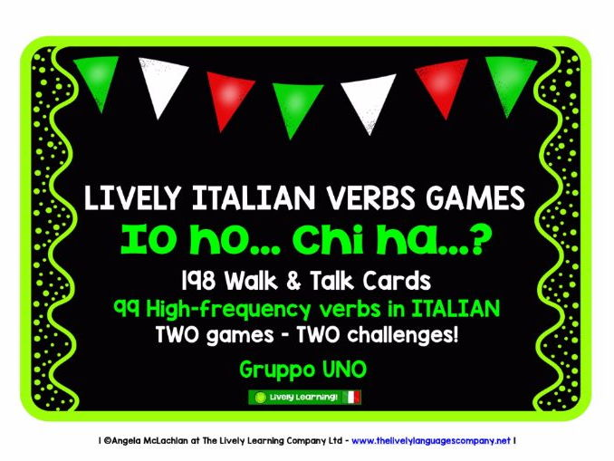 ITALIAN VERBS (1) - 2 GAMES, 2 CHALLENGES - I HAVE, WHO HAS?