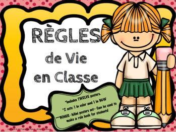Règles de vie en Classe - Classroom Rules Posters in FRENCH