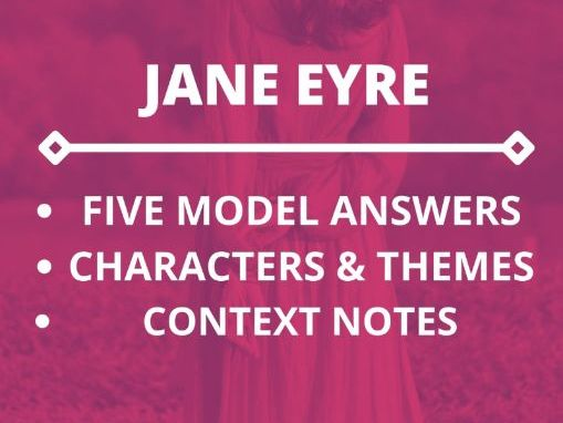 JANE EYRE: REVISION AND MODEL ANSWERS REVISION PACK!