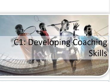 BTEC Sports Coaching & Development (2020)  C1 Developing Coaching Skills Unit Pack