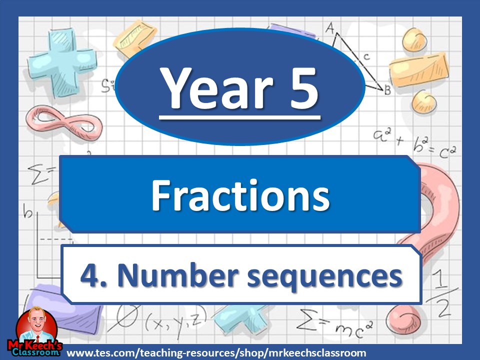 Year 5 – Fractions – Number Sequences - White Rose Maths