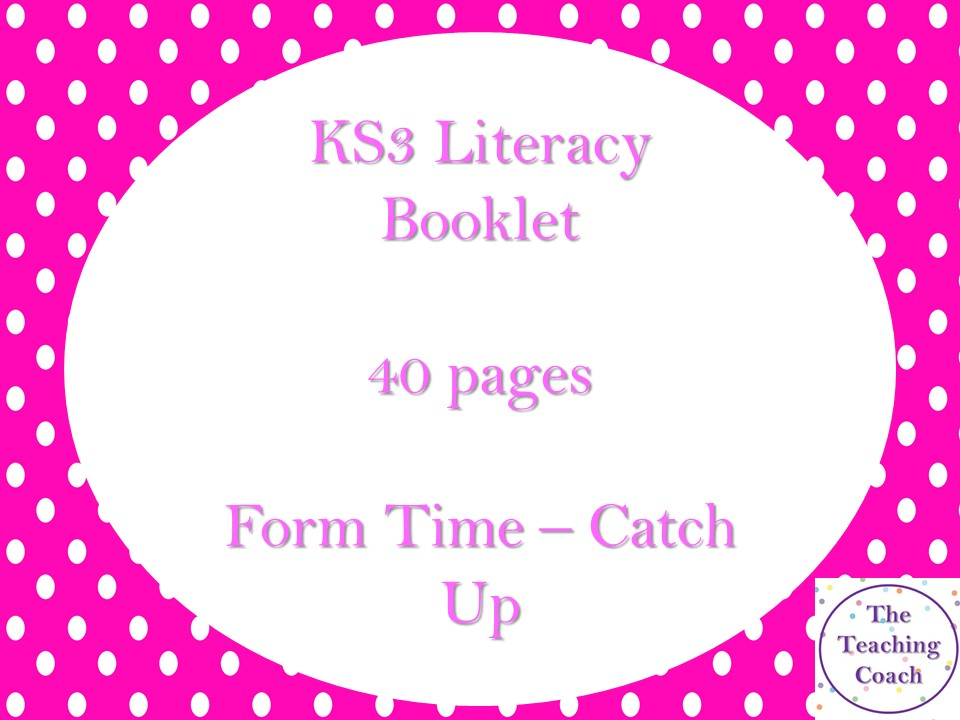 40 Page Literacy Booklet - Booster Catch Up Intervention Skills - Year 7 - Year 8 - KS3