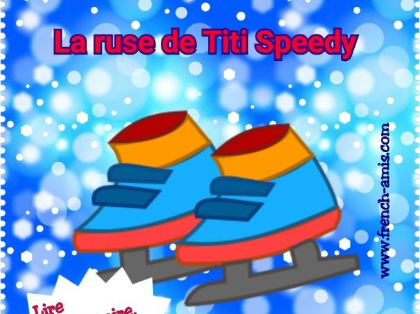 French story with exercises - La ruse de Titi Speedy