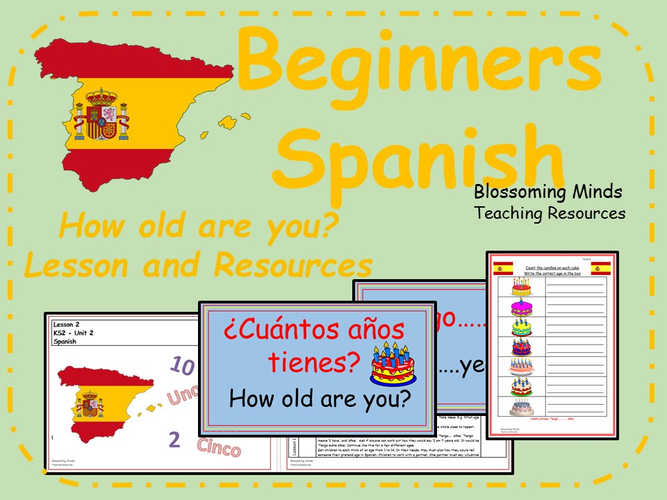 Spanish lesson and resources - KS2 - How old are you?
