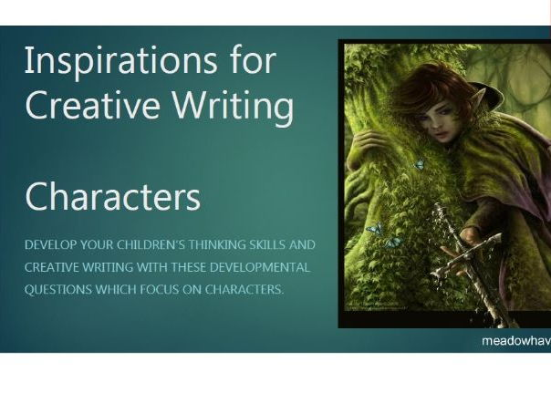 Creative Writing - Inspirations for Characters