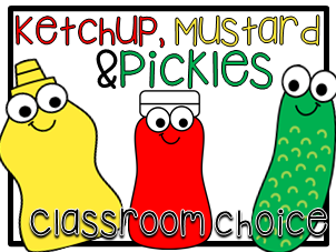 Classroom Choice Template Mustard Ketchup and Pickles