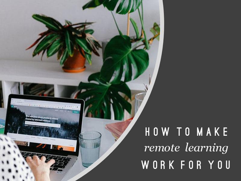Make Remote Learning Work For You: Lockdown Presentation