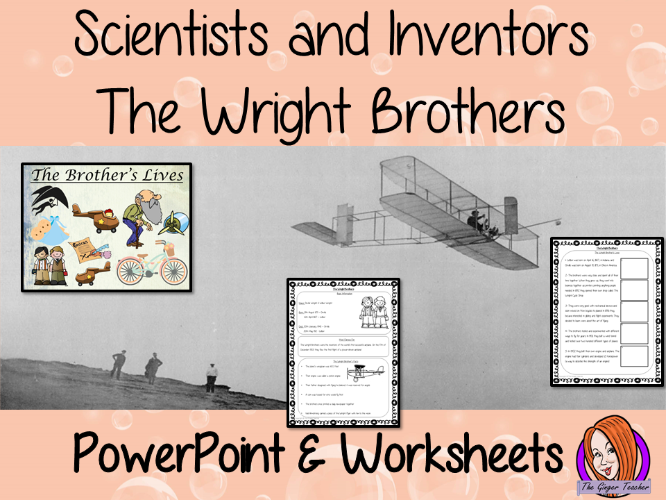 Scientists and Inventors   -  The Wright Brothers PowerPoint and Worksheets STEAM Lesson