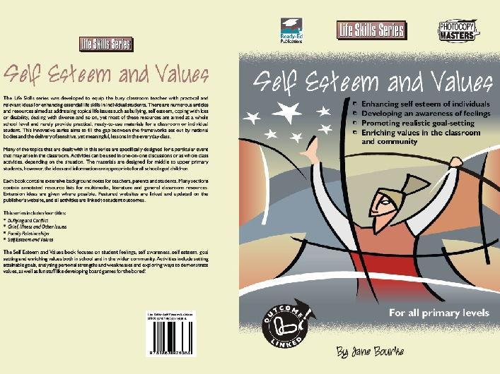 The Life Skills Series: Self Esteem and Values