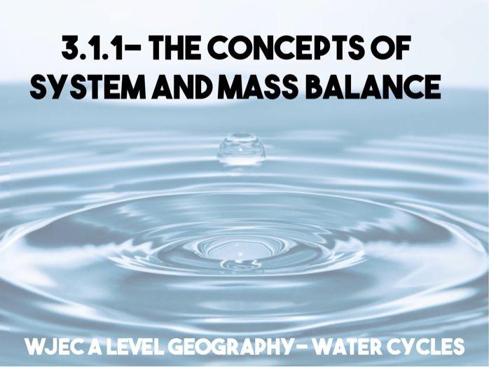 WJEC Geography A Level Water Cycles- PP 1