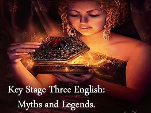 KS3 English: Myths and Legends.