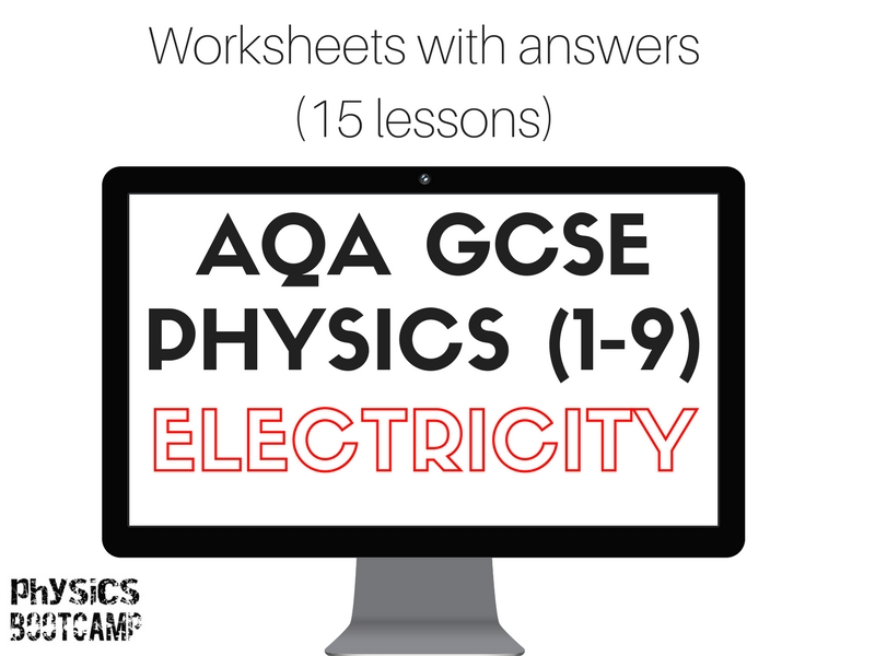 AQA GCSE Physics (1-9) ELECTRICITY 15 worksheets