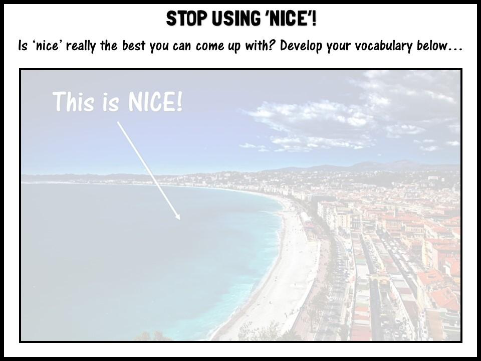 Stop using 'nice'!