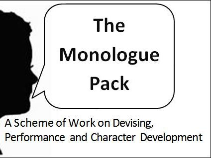 The Monologue Pack - A Complete Scheme of Work
