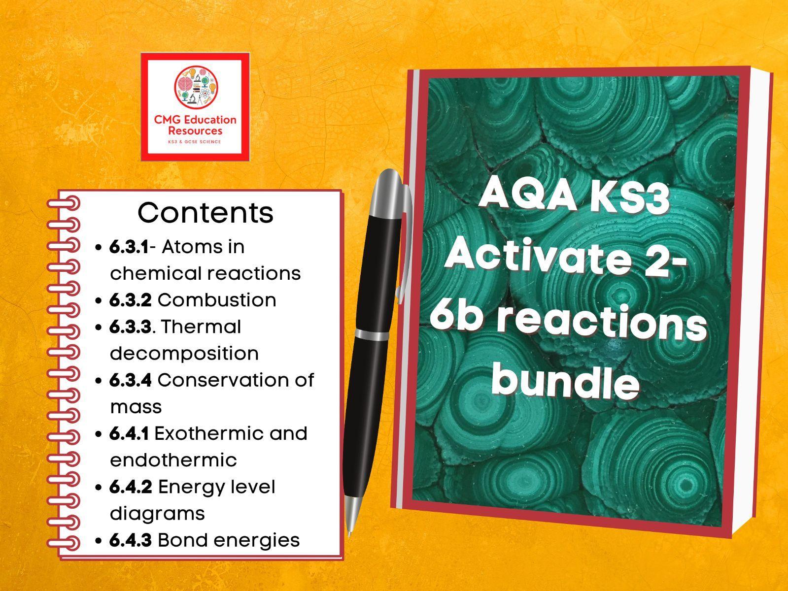 KS3 AQA Activate 2- 6b Reactions bundle