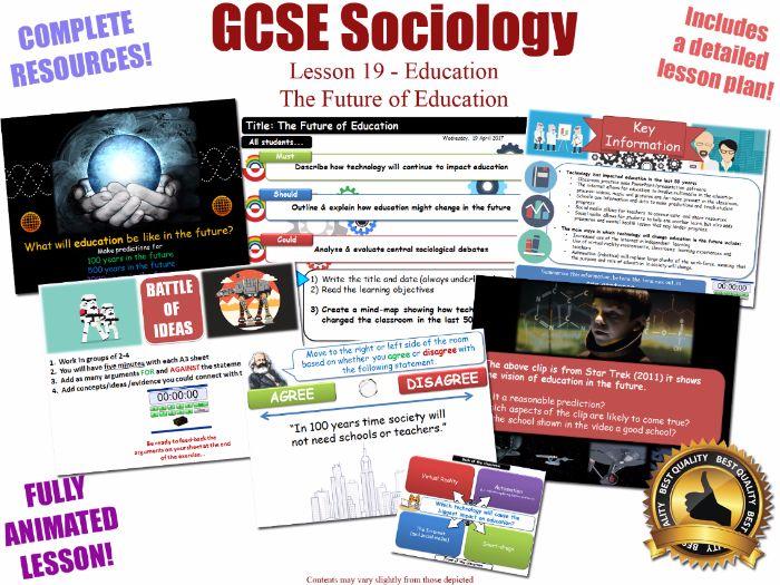 The Future of Education - Sociology of Education L19/20 [ AQA GCSE Sociology - 8192]