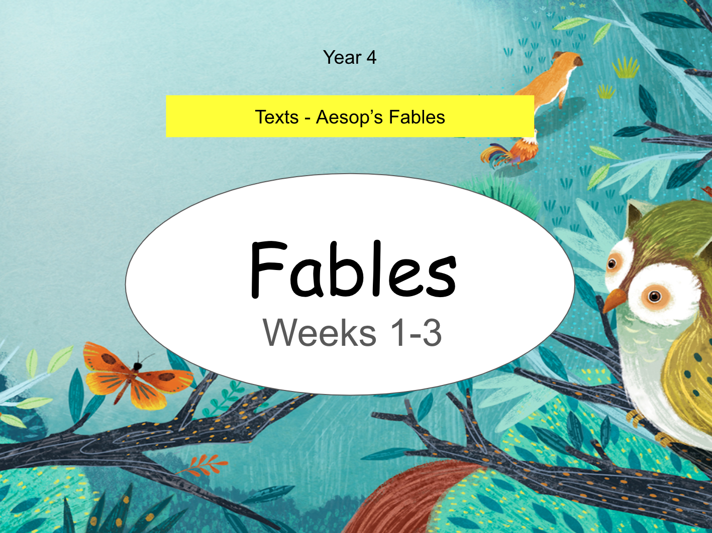 Year 4: Aesop's Fables (Complete 3-Week Unit)