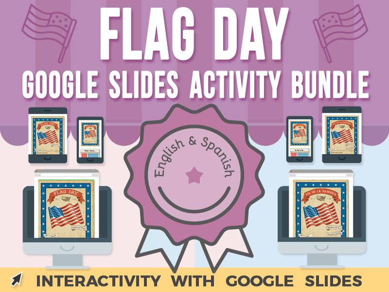Flag Day Activity - Google Slides BUNDLE