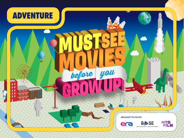 Must See Movies Before You Grow Up: Adventure