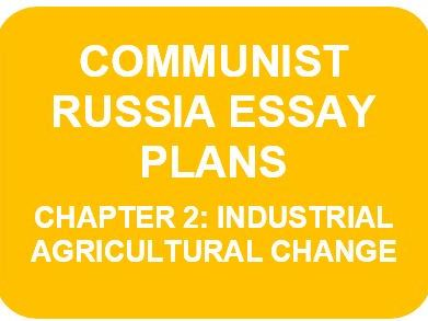 RUSSIA 1917-91 ESSAY PLANS: CH2 (A Level History)