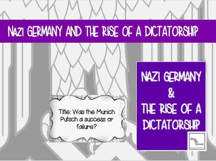 Nazi Germany & the Rise of a Dictatorship: L6 Was the Munich Putsch a success or a failure?