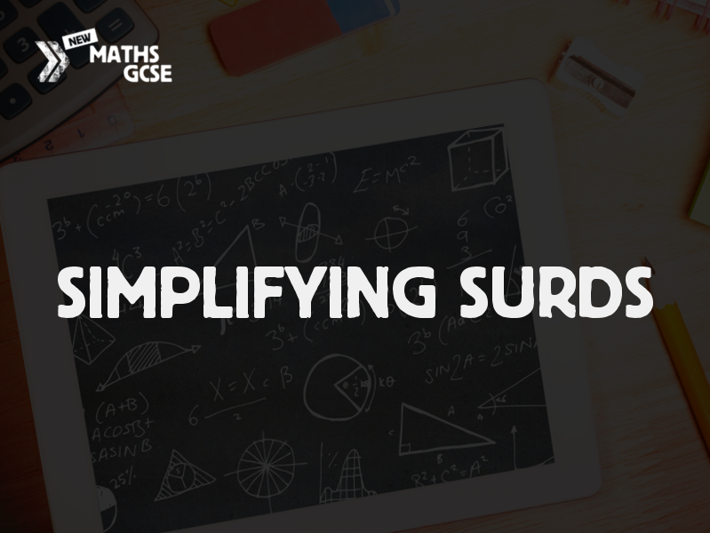 Simplifying Surds - Complete Lesson