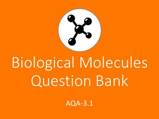AQA AS Biology Biological Molecules Question Bank