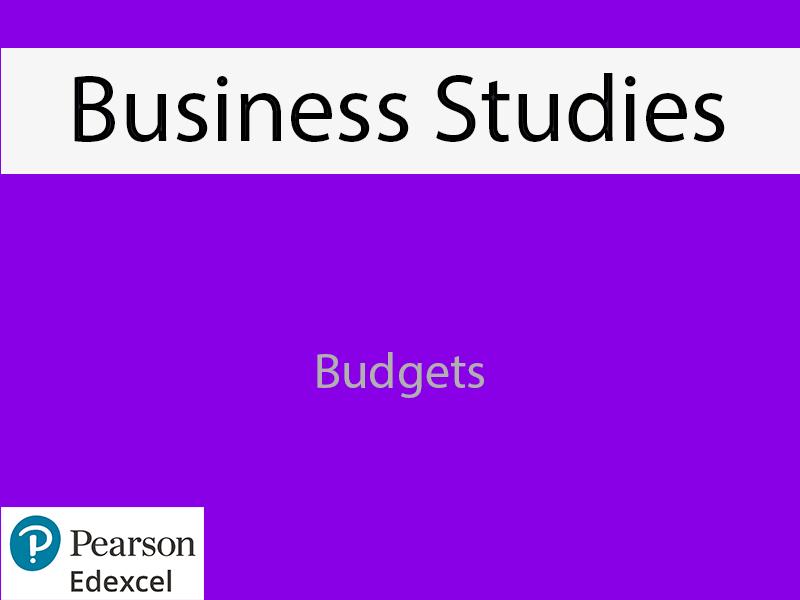 Business: Budgets Powerpoint (NEW SPEC)- Edexcel