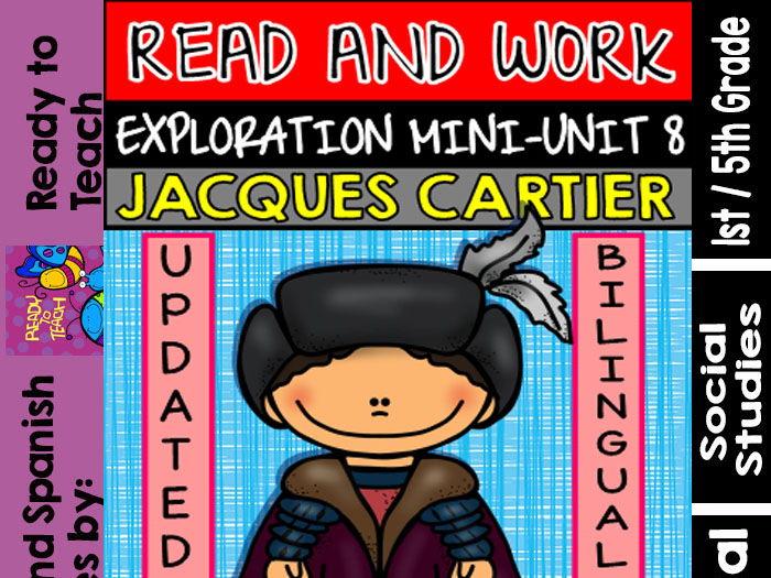Exploration Mini-Unit 8 - Jacques Cartier - Read and Work - Bilingual