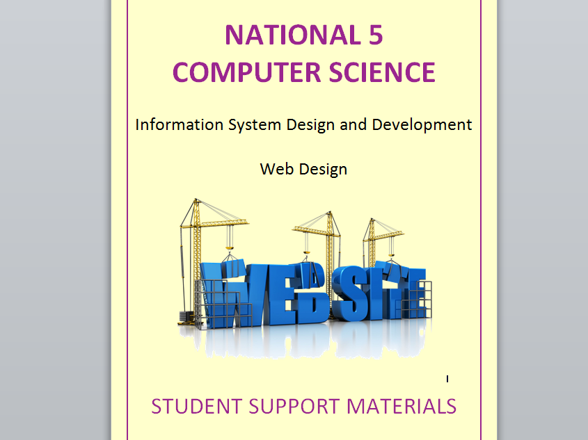 National 5 Computing Science  Website Task Booklet and Theory Notes