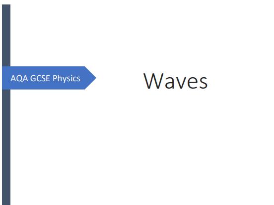 AQA GCSE Physics Waves Revision Booklet
