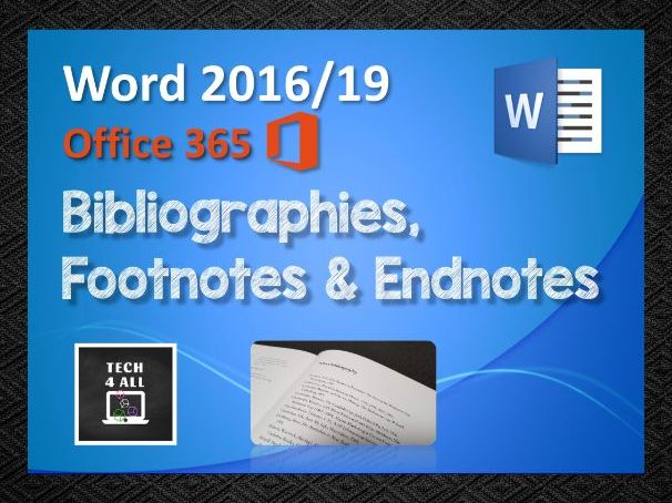 Microsoft Word: Bibliographies, Footnotes and Endnotes