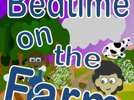 Bedtime on the farm (Rhyming Story Book)