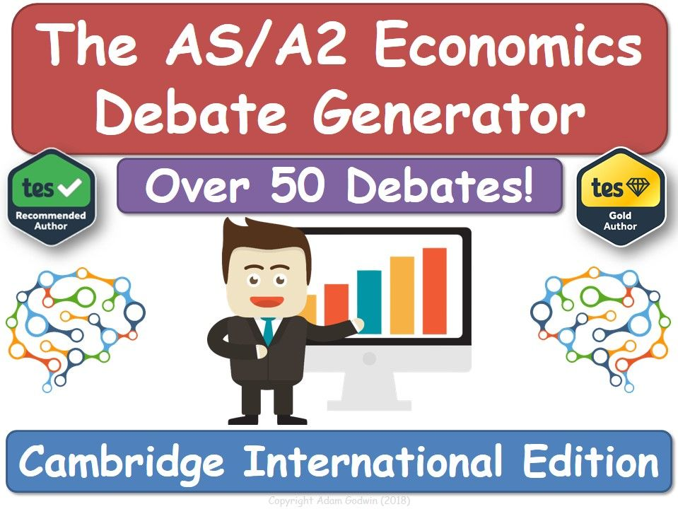Cambridge International - Economics - Debate Generator (Revision, Economics, Cambridge)
