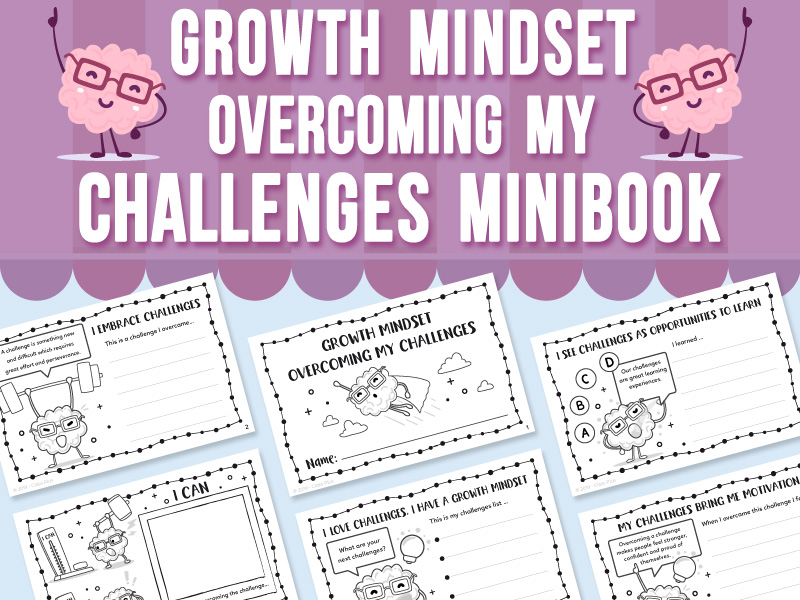 Growth Mindset - Overcoming My Challenges MInibook
