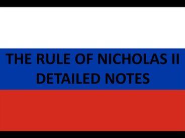 The Rule of Nicholas II Notes