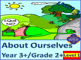 Level 1 About Ourselves Spanish Unit