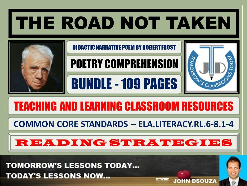 THE ROAD NOT TAKEN BY ROBERT FROST - CLASSROOM RESOURCES - BUNDLE