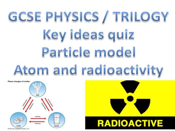 GCSE Physics key ideas quiz with answers (New spec) Part 2